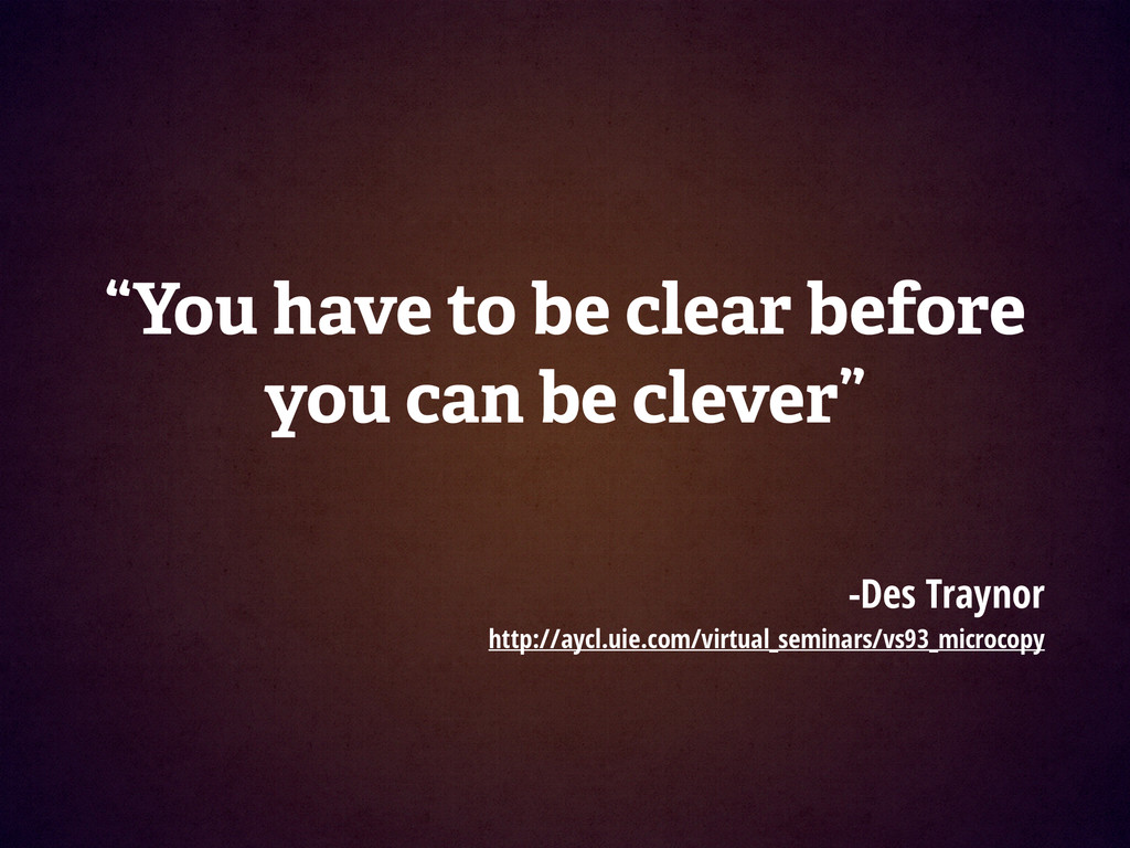 "! ""You have to be clear before