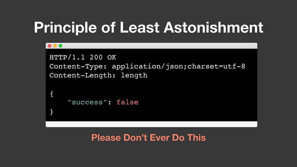 Principle of Least Astonishment Please Don't Ev...