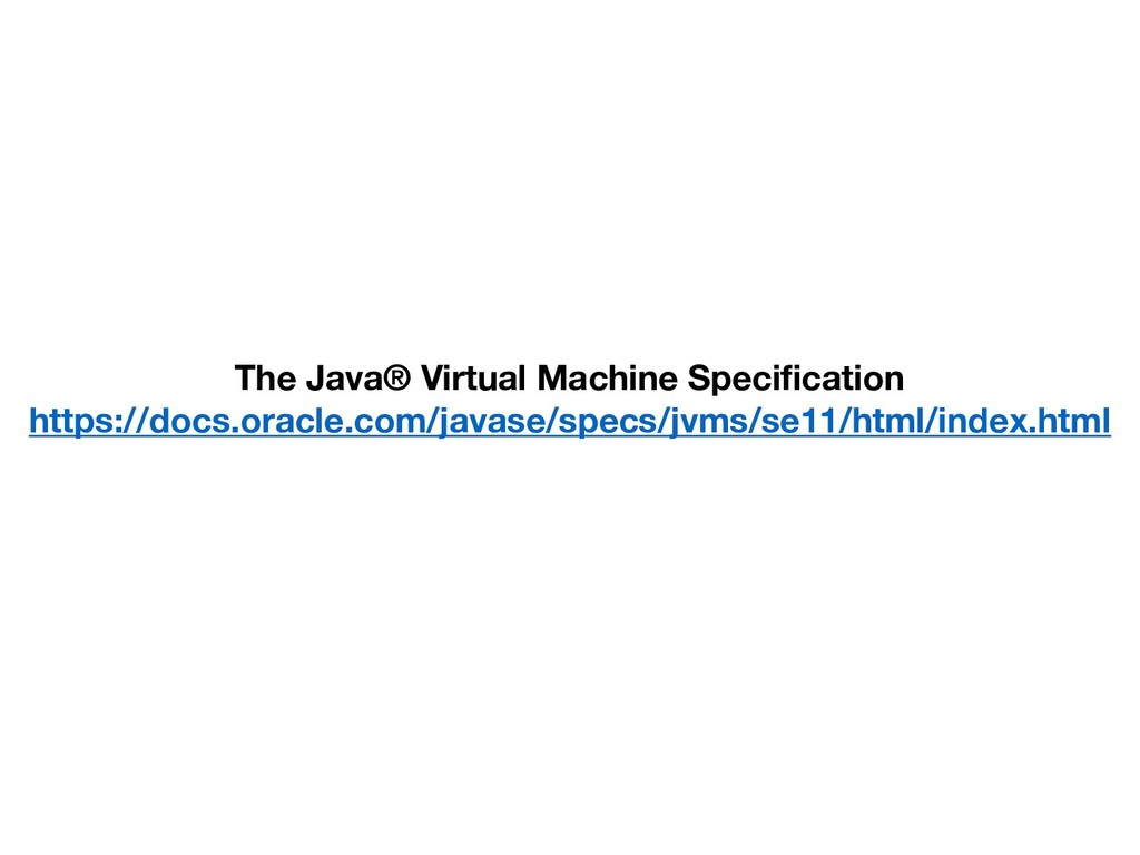 The Java® Virtual Machine Specification https:/...