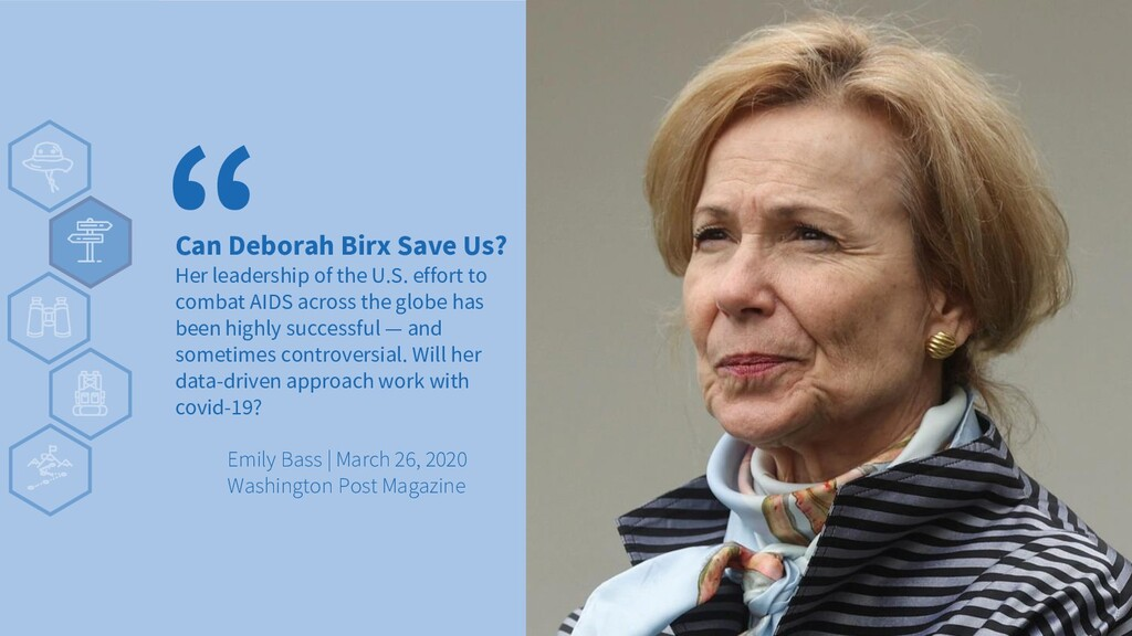 Can Deborah Birx Save Us? Her leadership of the...