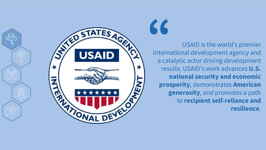 USAID is the world's premier international deve...