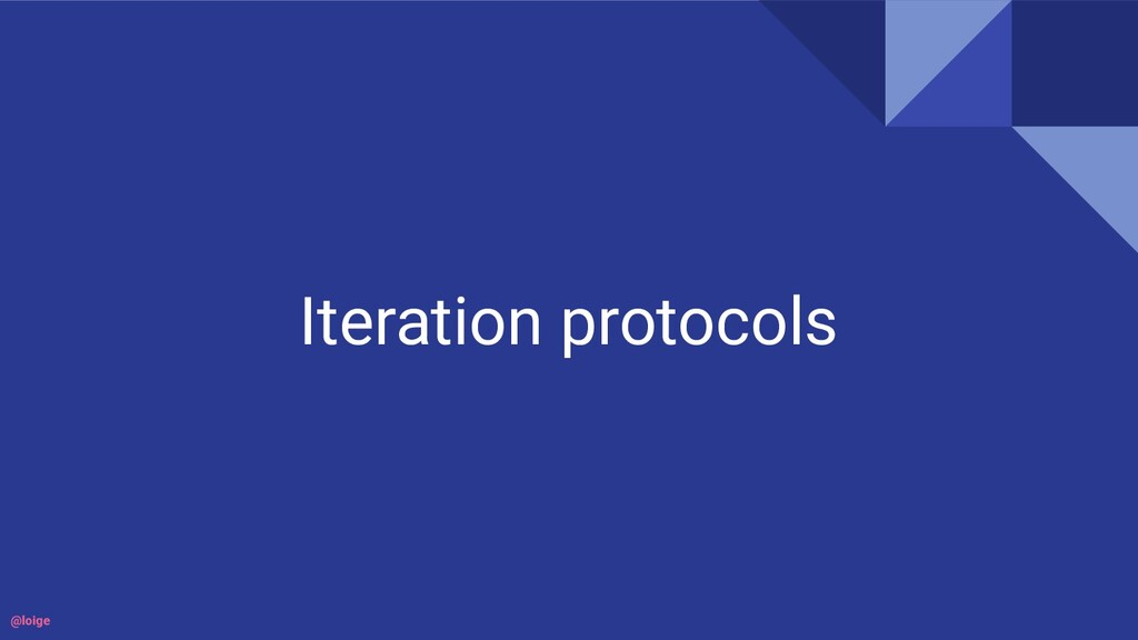 Iteration protocols @loige
