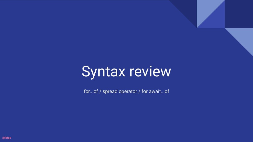Syntax review for...of / spread operator / for ...