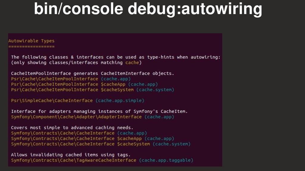 bin/console debug:autowiring