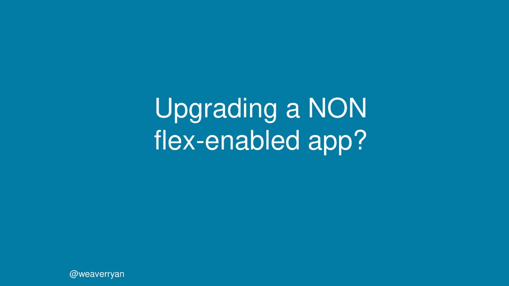 @weaverryan Upgrading a NON flex-enabled app?
