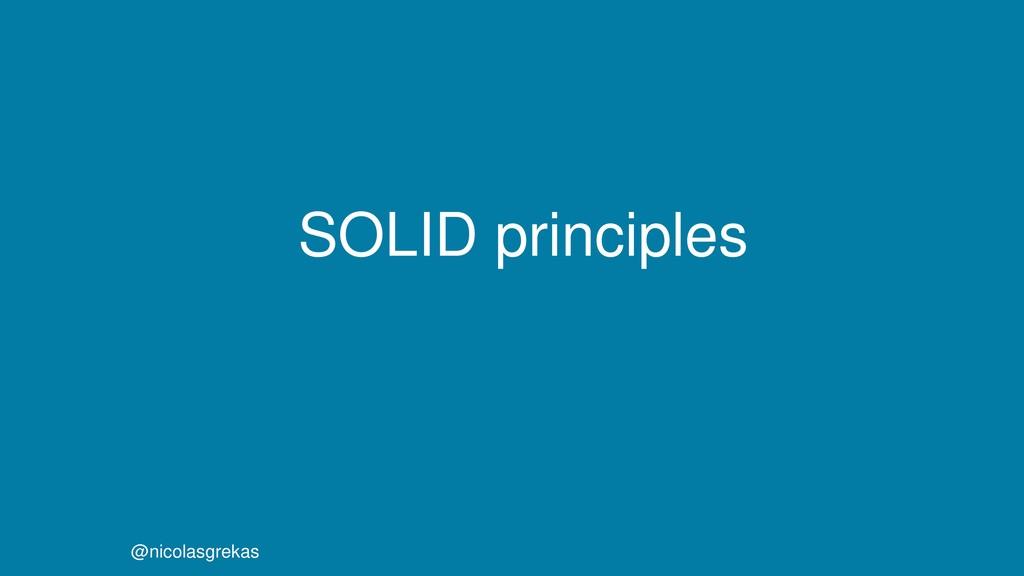 SOLID principles @nicolasgrekas