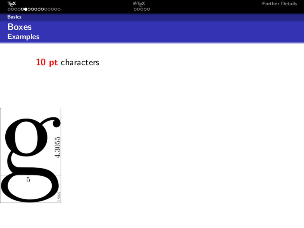 TEX L ATEX Further Details Basics Boxes Example...