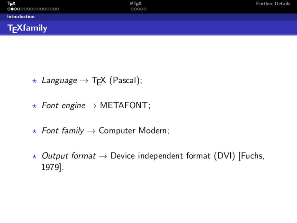 TEX L ATEX Further Details Introduction TEXfami...