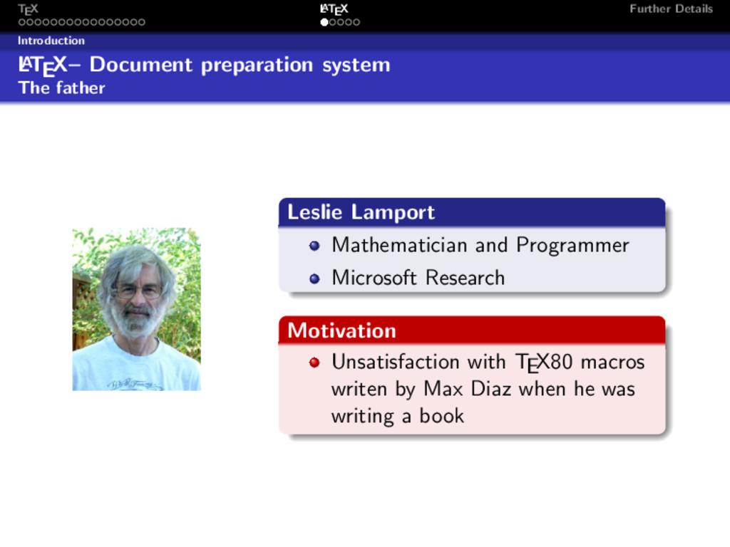 TEX L ATEX Further Details Introduction L A TEX...