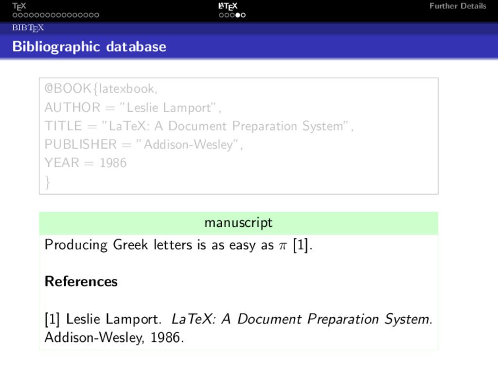 TEX L ATEX Further Details BIBTEX Bibliographic...