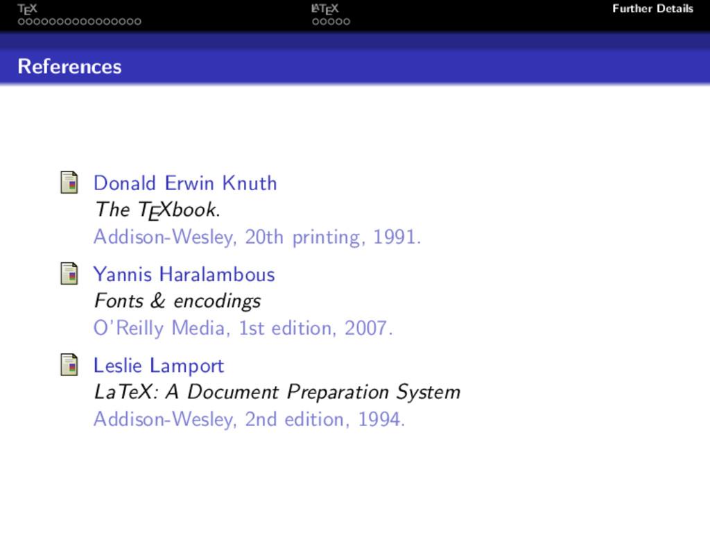 TEX L ATEX Further Details References Donald Er...