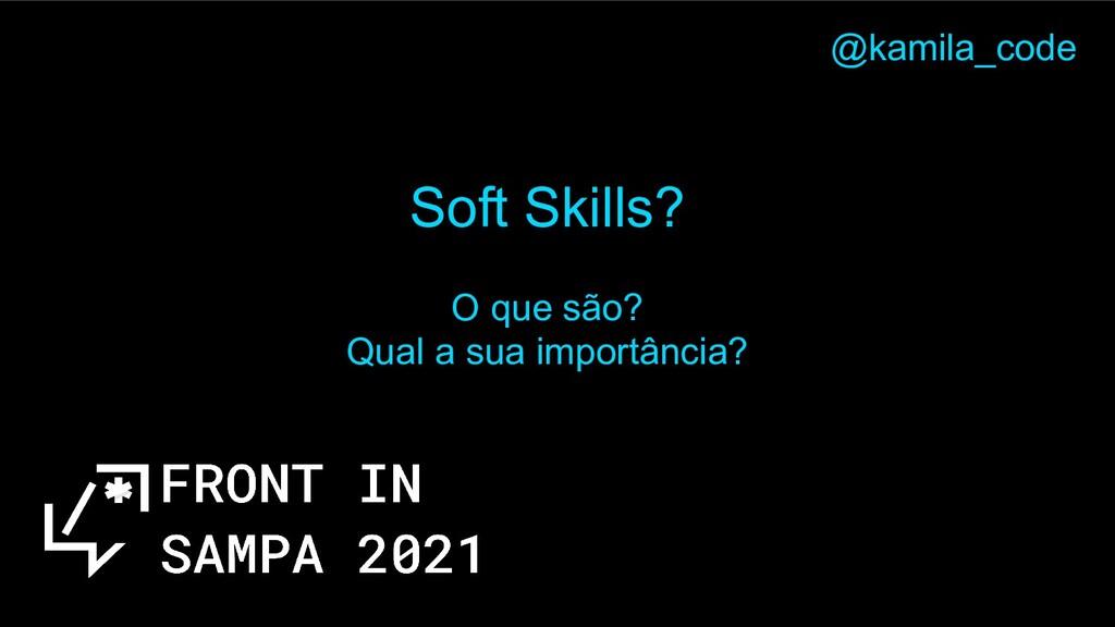 Soft Skills? O que são? Qual a sua importância?...