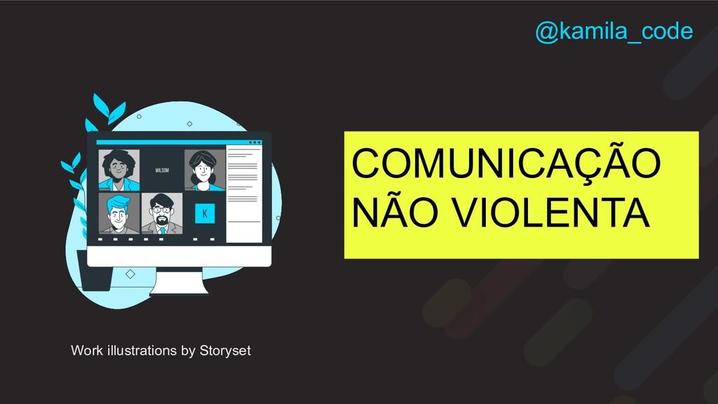 COMUNICAÇÃO NÃO VIOLENTA Work illustrations by ...