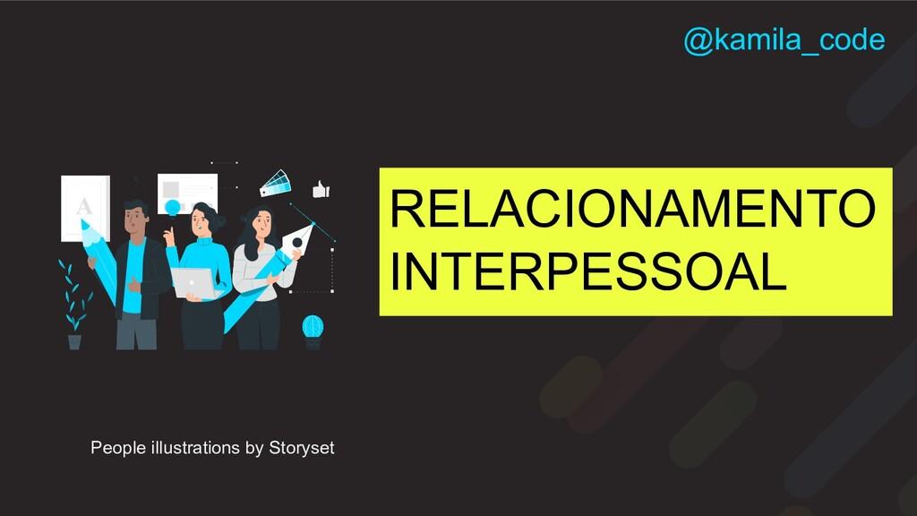 RELACIONAMENTO INTERPESSOAL People illustration...