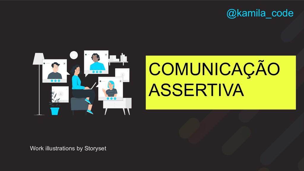 COMUNICAÇÃO ASSERTIVA Work illustrations by Sto...