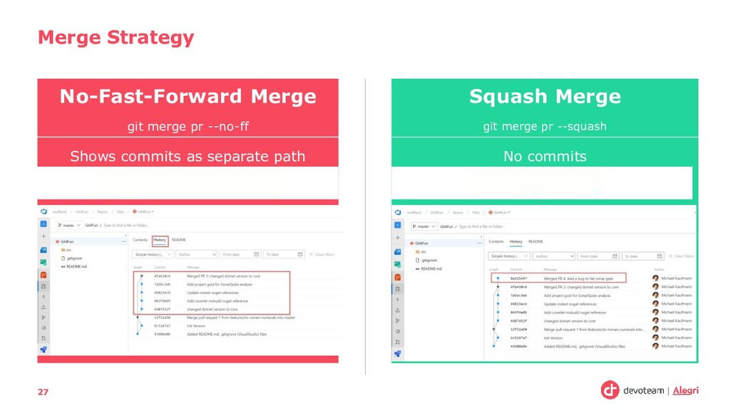 Shows commits as separate path Merge Strategy 2...
