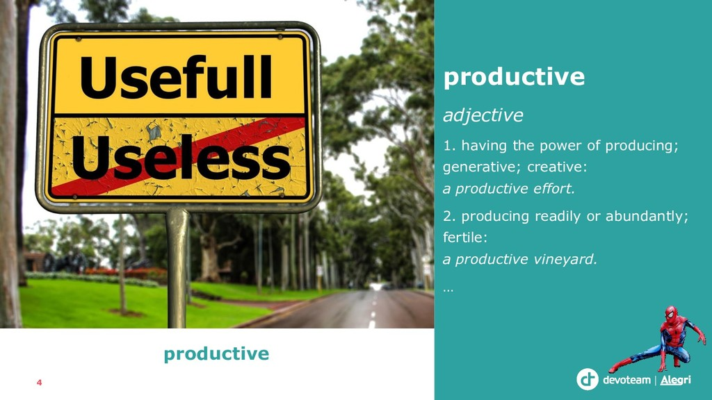 productive productive adjective 1. having the p...