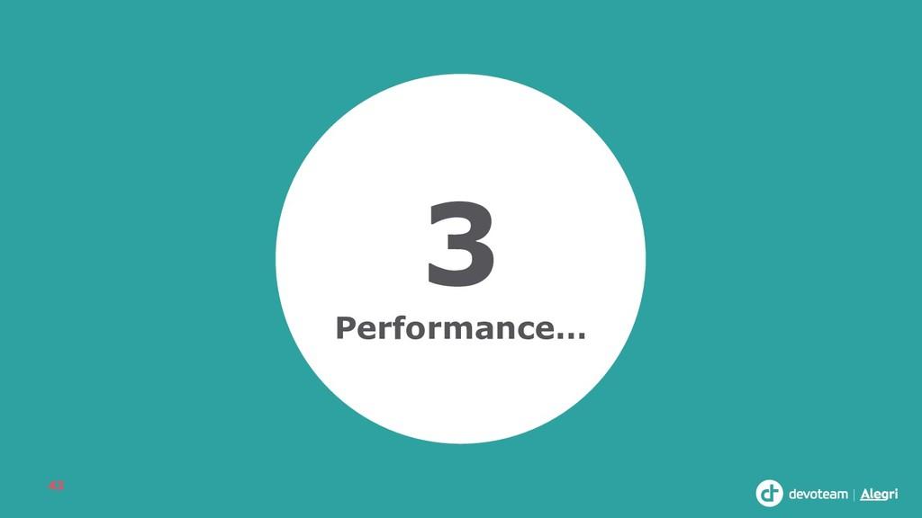 3 Performance… 43