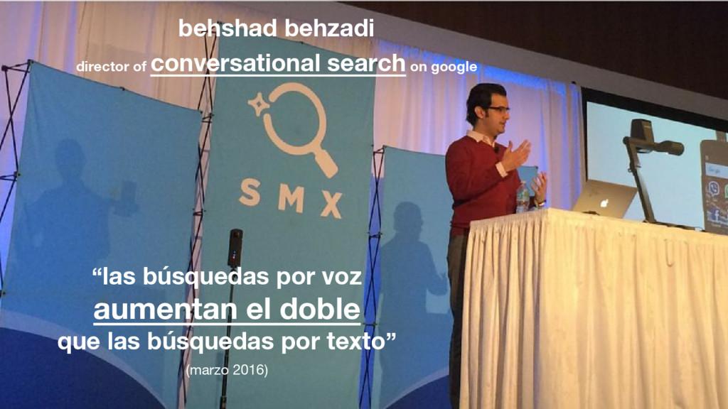 """""""las búsquedas por voz aumentan el doble que la..."""
