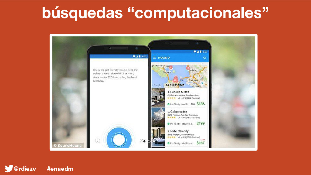 "búsquedas ""computacionales"" @rdiezv #enaedm"