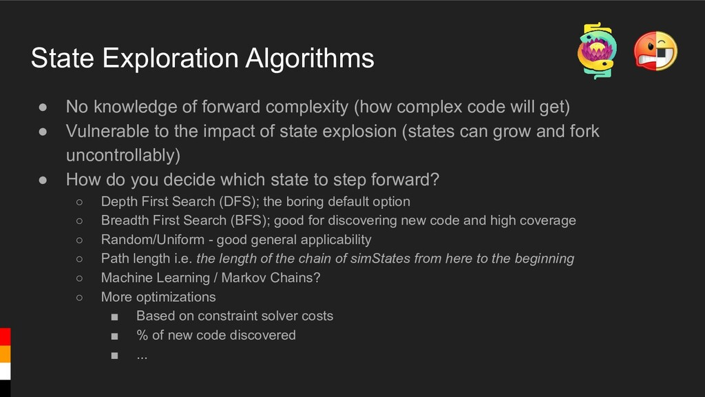 State Exploration Algorithms ● No knowledge of ...