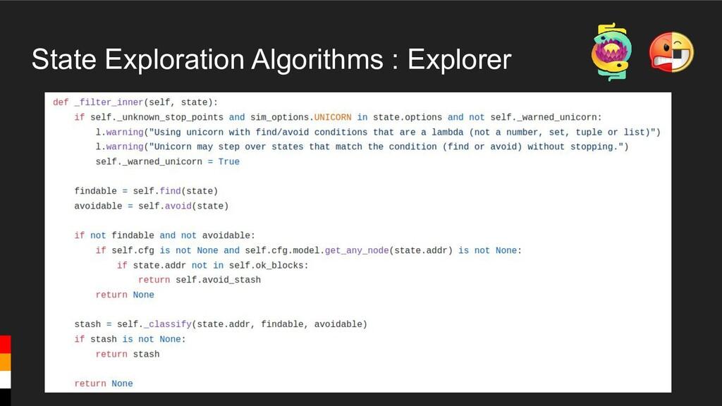 State Exploration Algorithms : Explorer