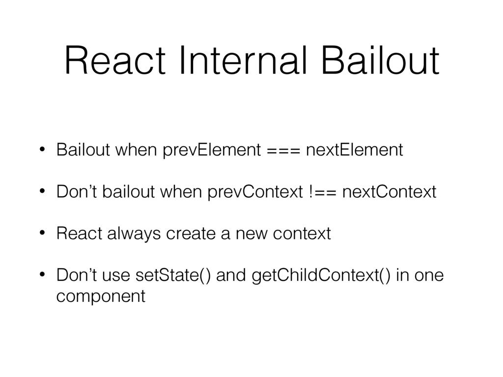 React Internal Bailout • Bailout when prevEleme...