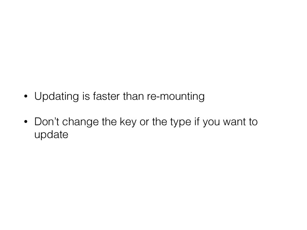 • Updating is faster than re-mounting • Don't c...