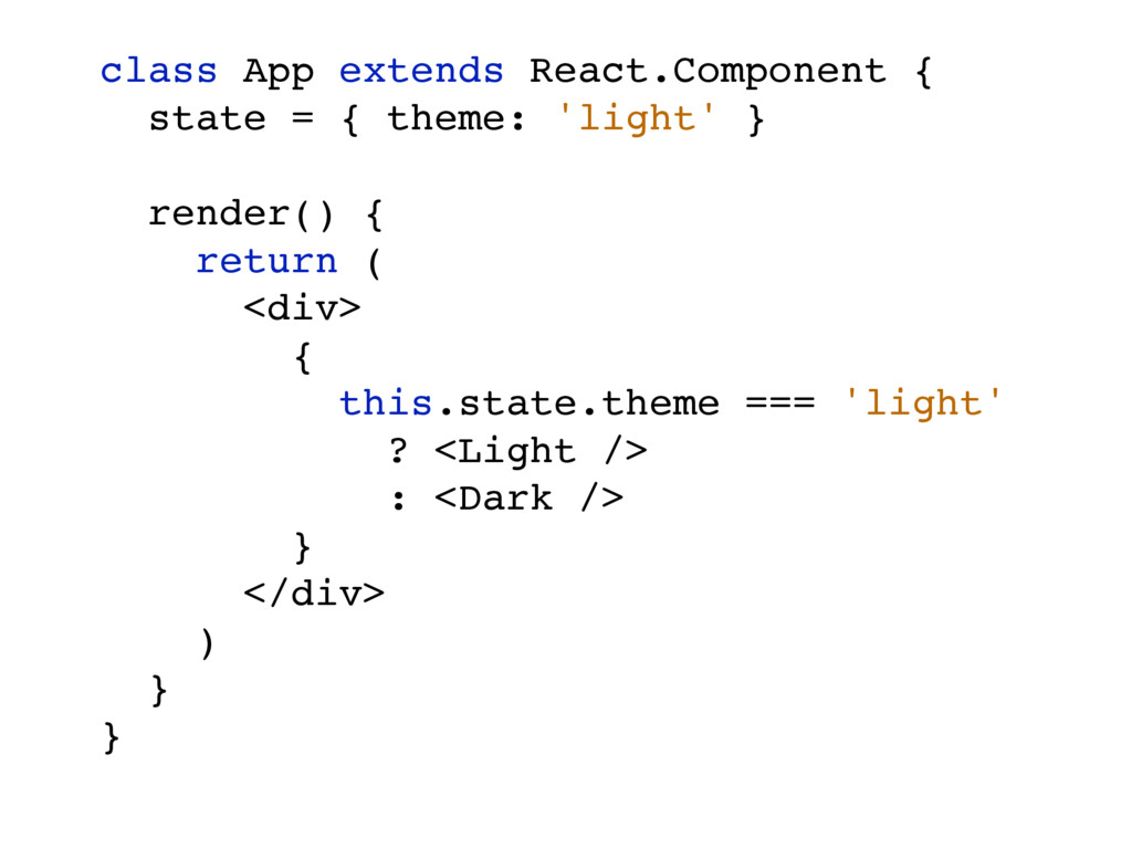 class App extends React.Component { state = { t...