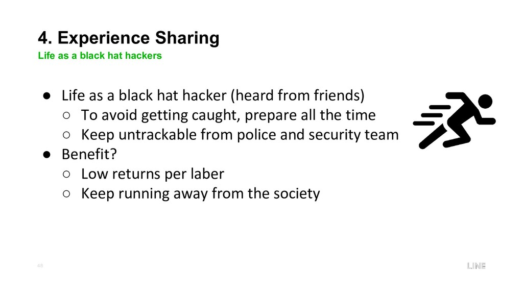 48 4. Experience Sharing Life as a black hat ha...