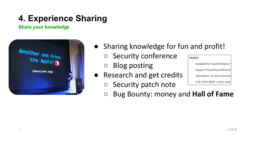 50 4. Experience Sharing Share your knowledge ●...