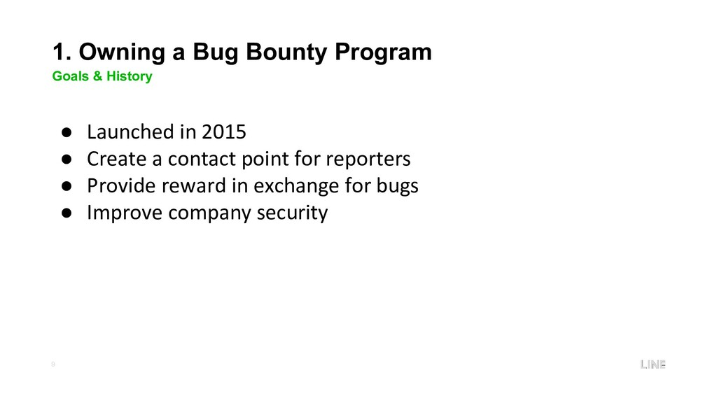 9 1. Owning a Bug Bounty Program Goals & Histor...
