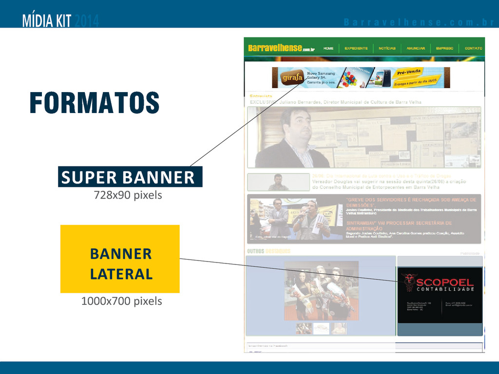 FORMATOS 728x90 pixels SUPER BANNER BANNER LATE...