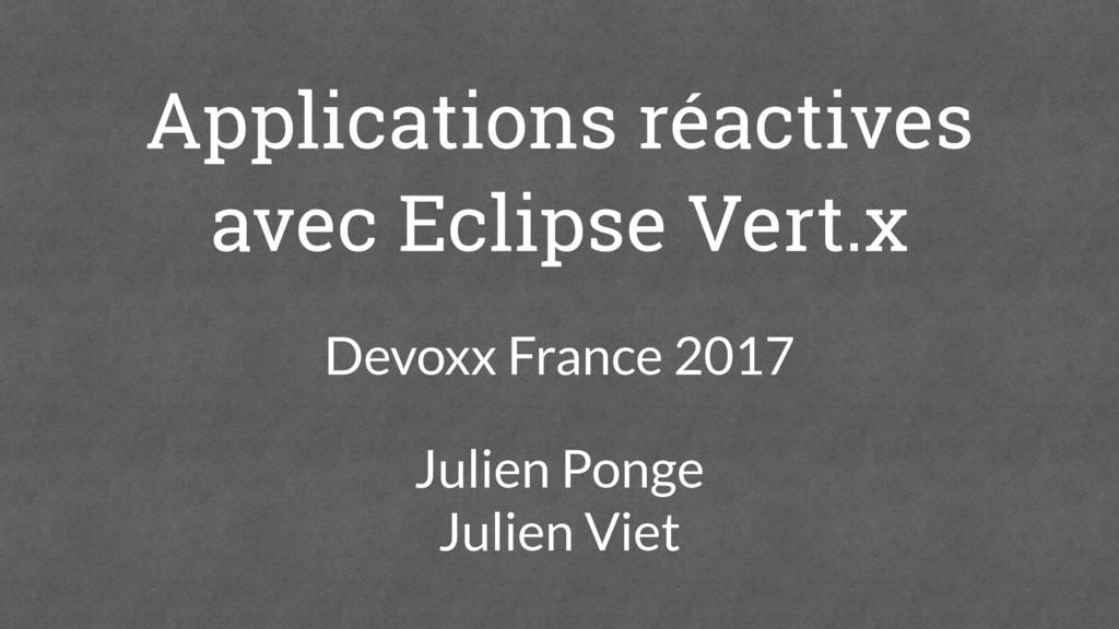 Applications réactives avec Eclipse Vert.x Devo...
