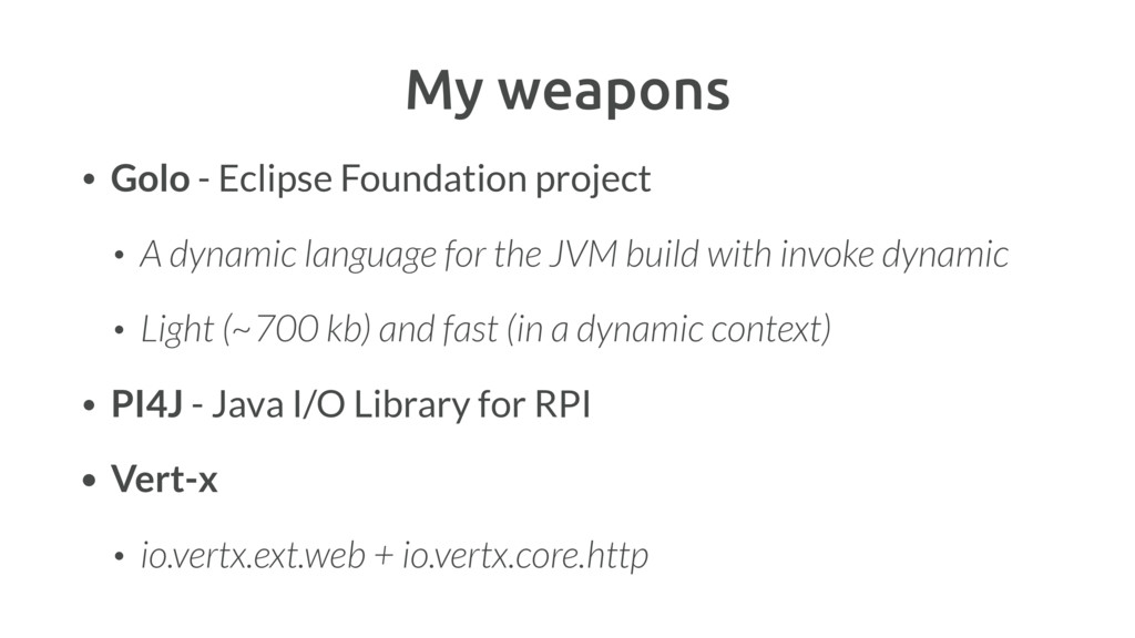 My weapons • Golo - Eclipse Foundation project ...