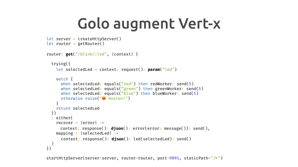 Golo augment Vert-x let server = createHttpServ...
