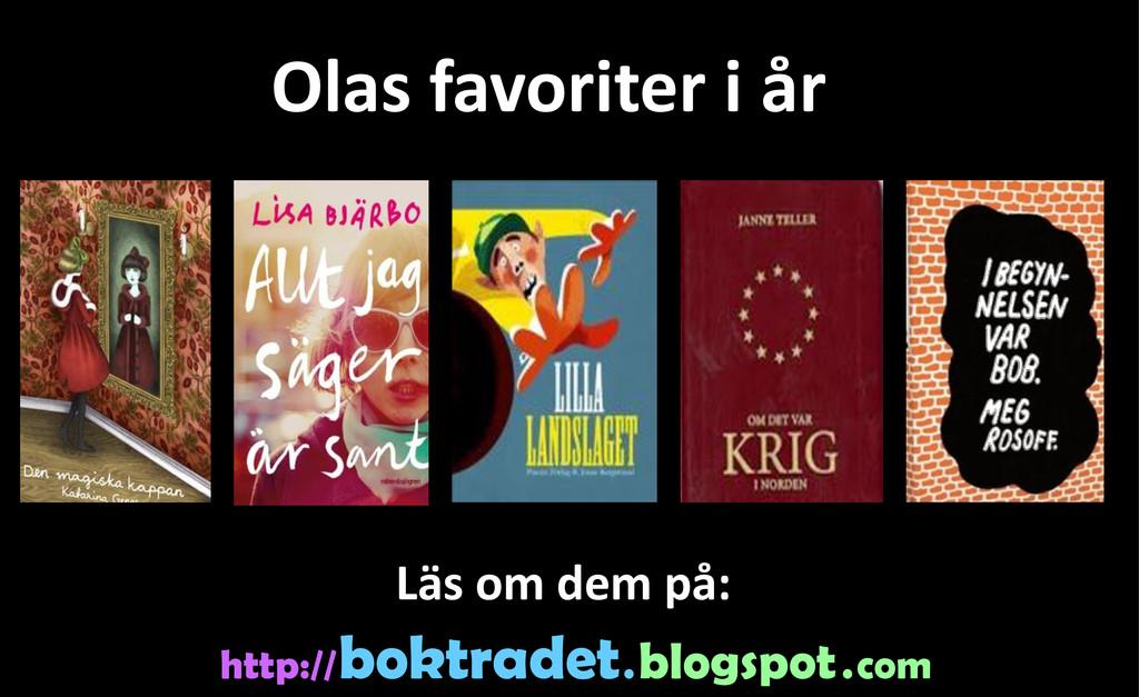 Olas favoriter i år http:// boktradet . blogspo...
