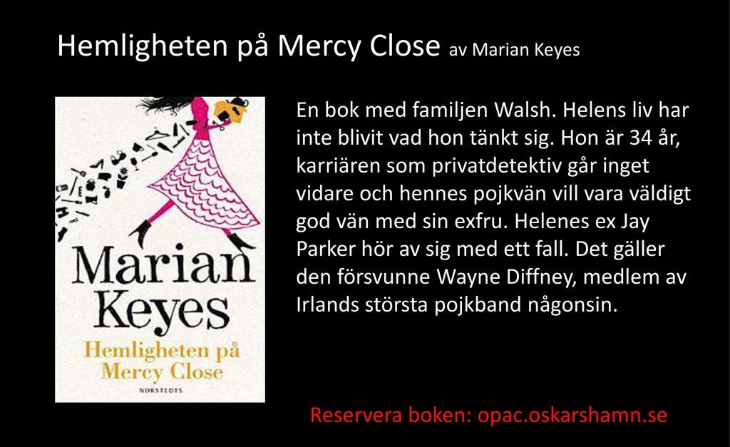 En bok med familjen Walsh. Helens liv har inte ...