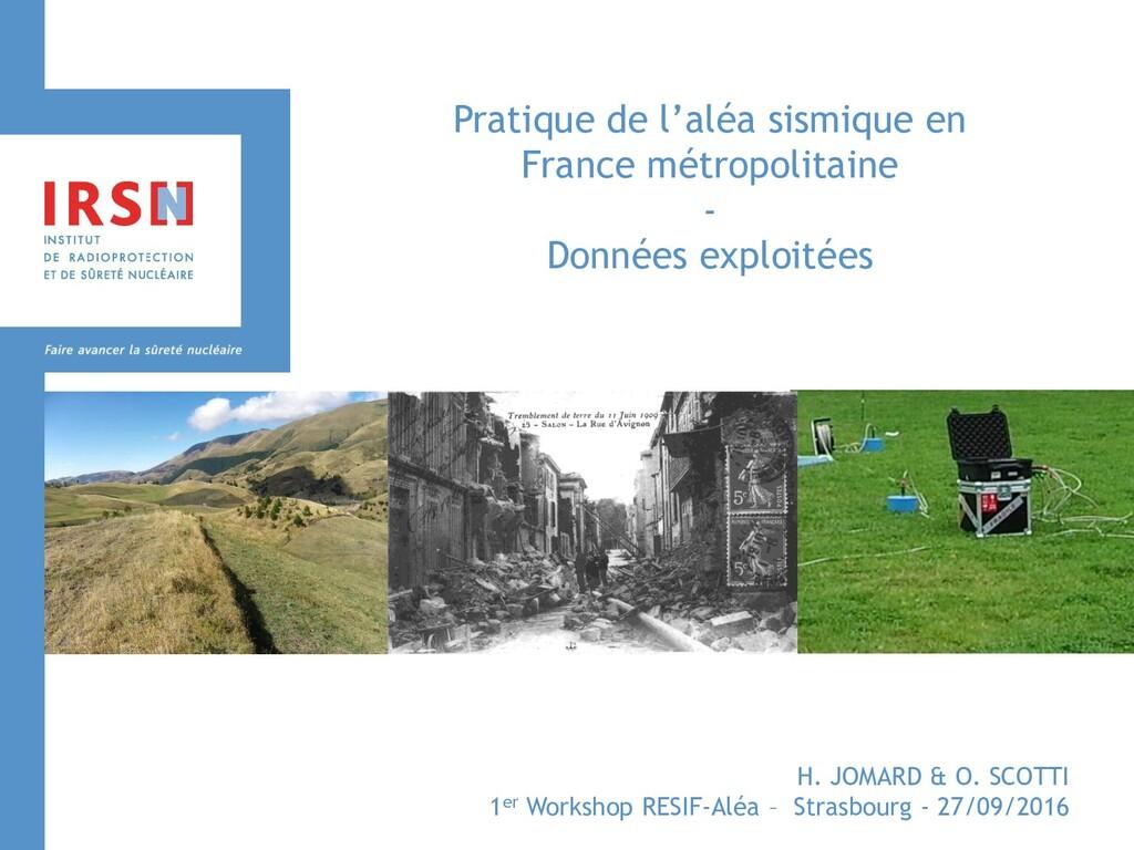 Pratique de l'aléa sismique en France métropoli...