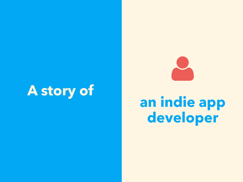 A story of an indie app