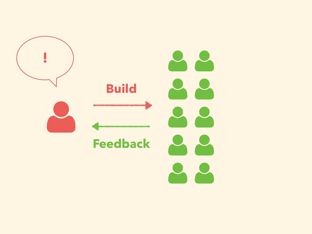 Feedback Build !
