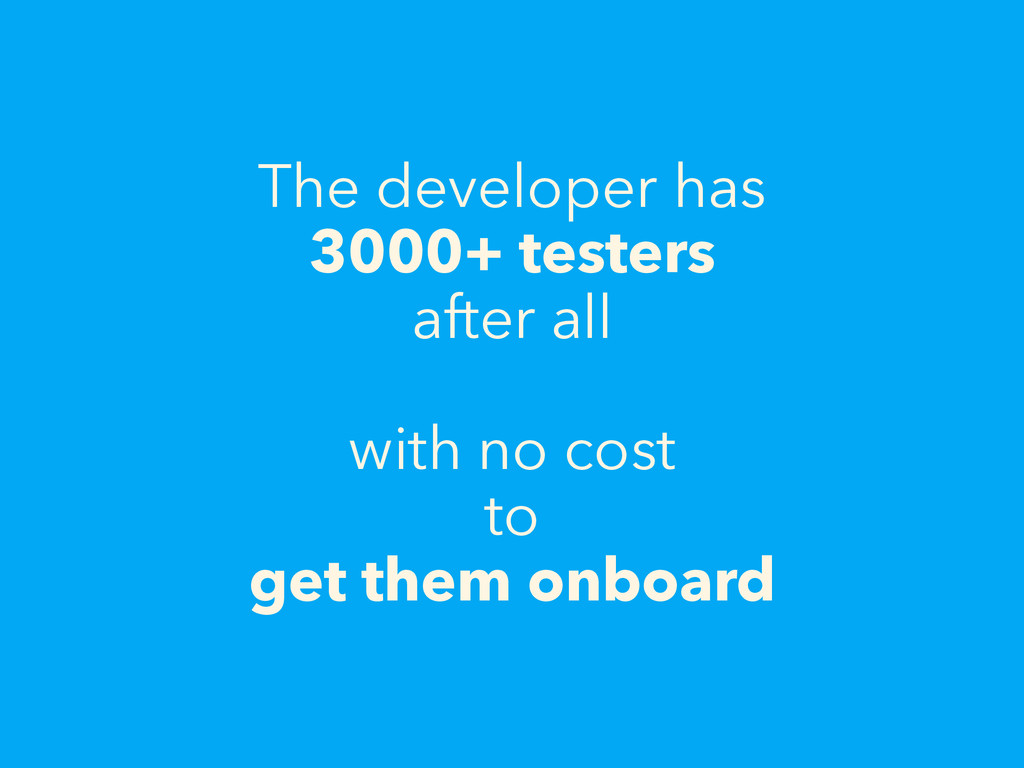 The developer has