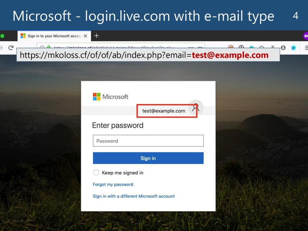 Microsoft - login.live.com with e-mail type 4 h...