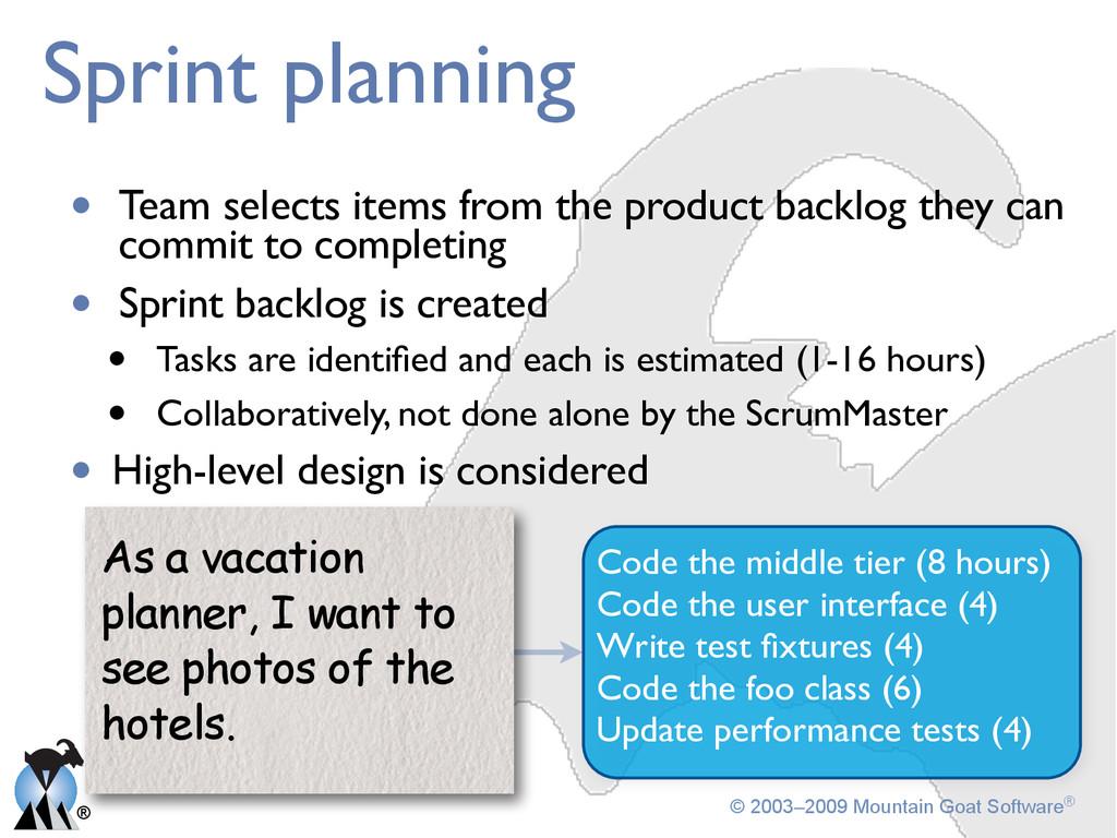 ® © 2003–2009 Mountain Goat Software® Sprint pl...