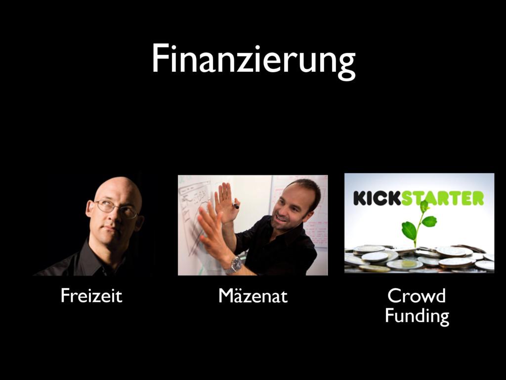 Finanzierung Freizeit Mäzenat Crowd Funding