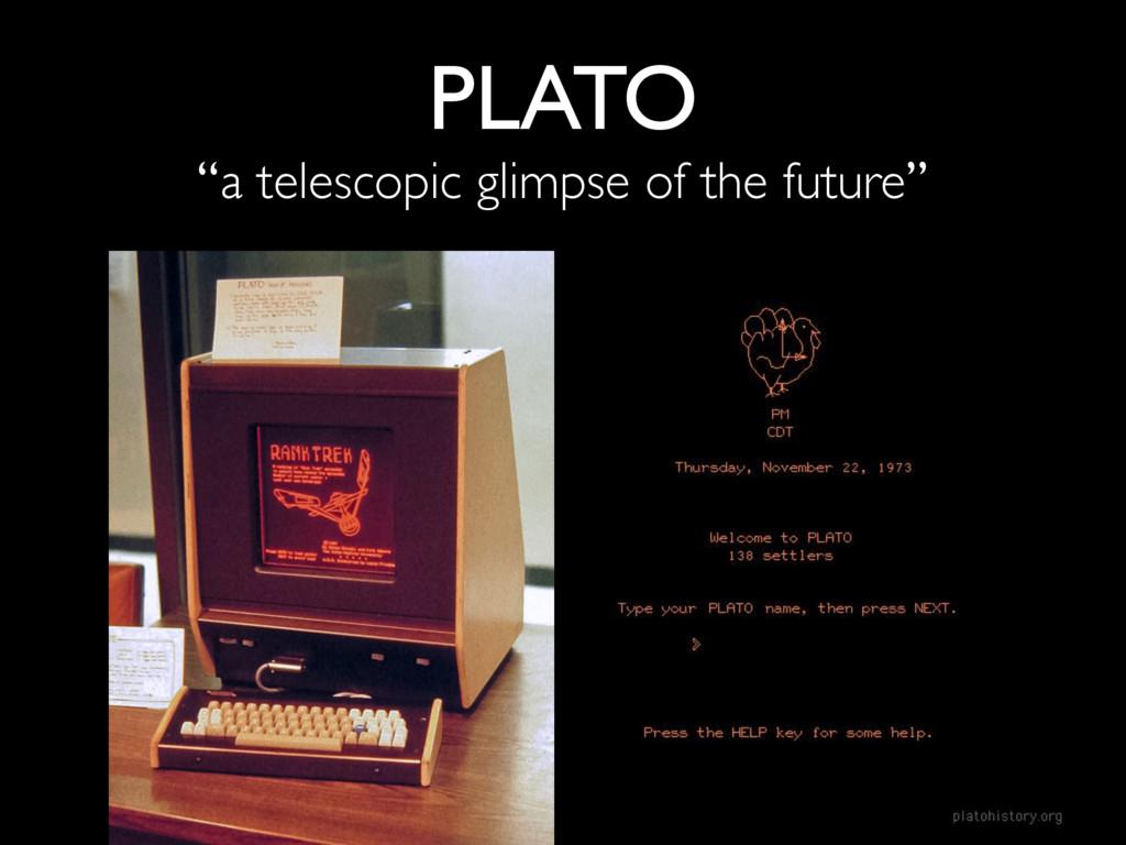 """PLATO """"a telescopic glimpse of the future"""""""