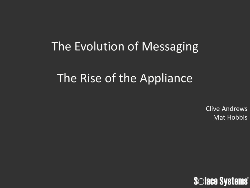 The Evolution of Messaging The Rise of the Appl...