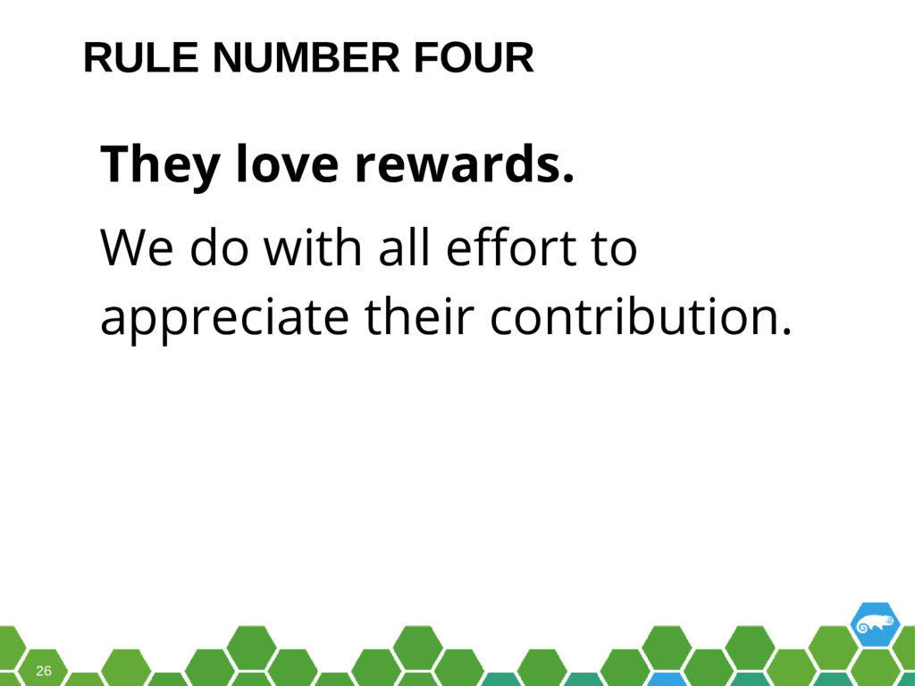 26 They love rewards. We do with all efort to a...
