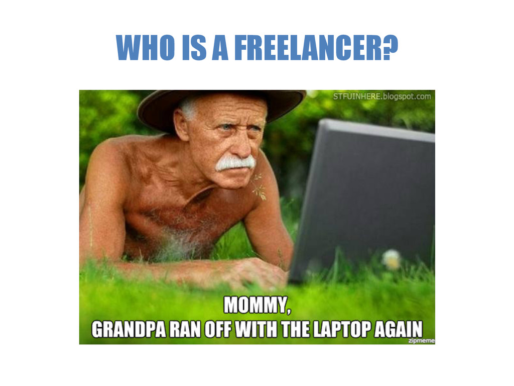 WHO IS A FREELANCER?