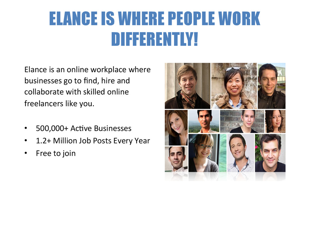 ELANCE IS WHERE PEOPLE WORK DIFFERENTLY!  El...